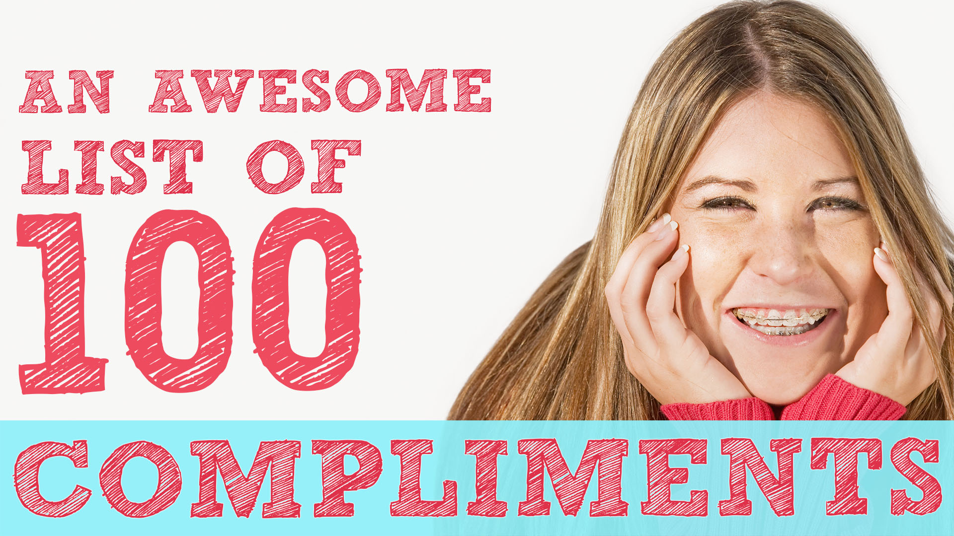 A List Of 100 Compliments Think Kindness